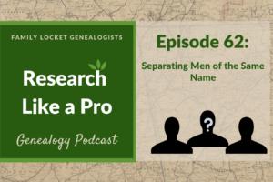 RLP 62: Separating Men of the Same Name