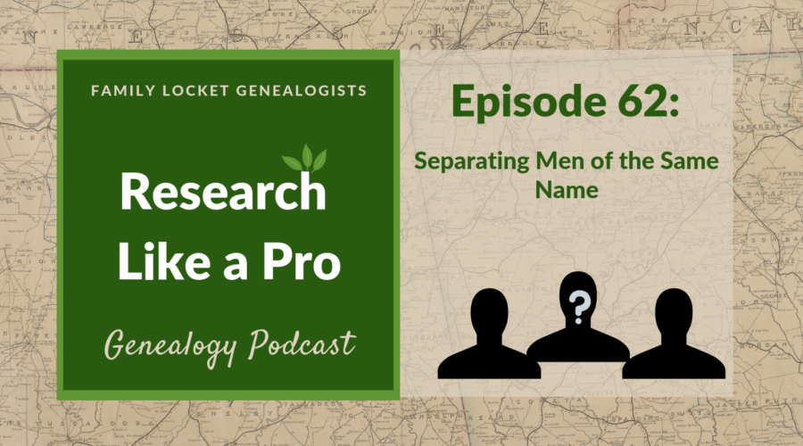 RLP 62: Separating Men of the Same Name