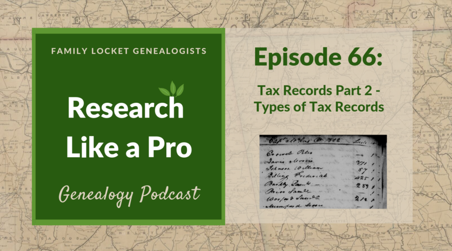 RLP 66: Tax Records Part 2 – Types of Tax Records
