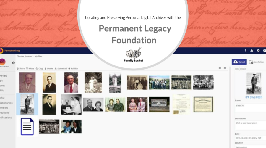 Curating and Preserving Personal Digital Archives With the Permanent Legacy Foundation