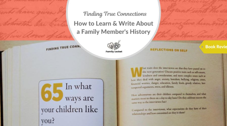 Finding True Connections: How to Learn and Write About a Family Member's History – Book Review