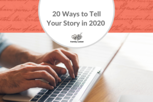 20 Ways to Tell Your Story in 2020