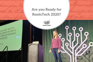Are You Ready for Rootstech 2020?