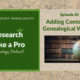 RLP 85: Adding Context to Genealogical Writing