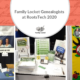 Family Locket Genealogists at Rootstech 2020