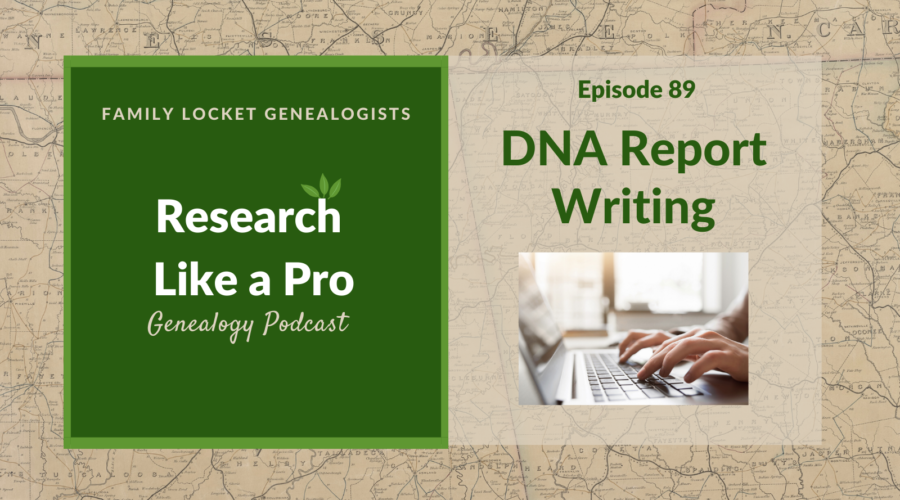 RLP 89: DNA Report Writing