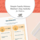 Simple Family History Mother's Day Activity for Children