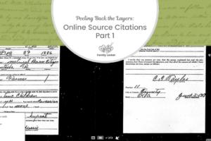 Peeling Back the Layers: Online Source Citations Part 1