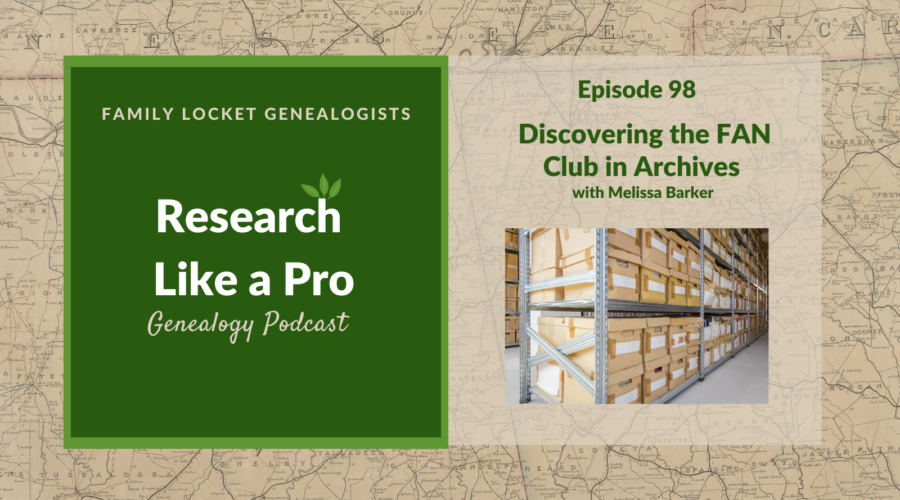 RLP 98: Discovering the FAN Club in Archives with Melissa Barker