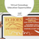 Virtual Genealogy Education Opportunities
