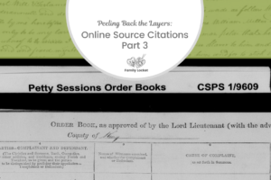 Peeling Back the Layers: Online Source Citations Part 3