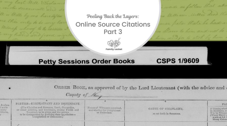 Peeling Back the Layers: Online Source Citations Part 3