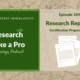 RLP #104 : Research Reports – Certification Preparation