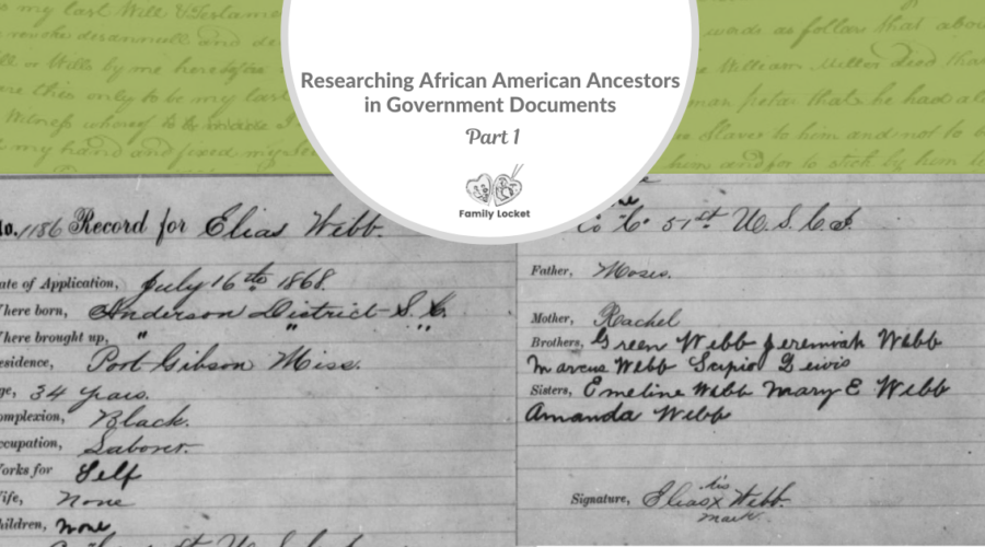 Researching African American Ancestors in Government Documents Part 1 : U.S. Federal Census, Freedmen's Bureau and Freedman's Bank Records