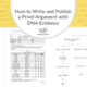 How to Write and Publish a Proof Argument with DNA Evidence