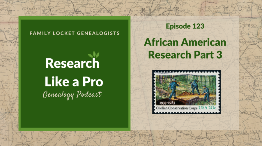 RLP 123: African American Research Part 3