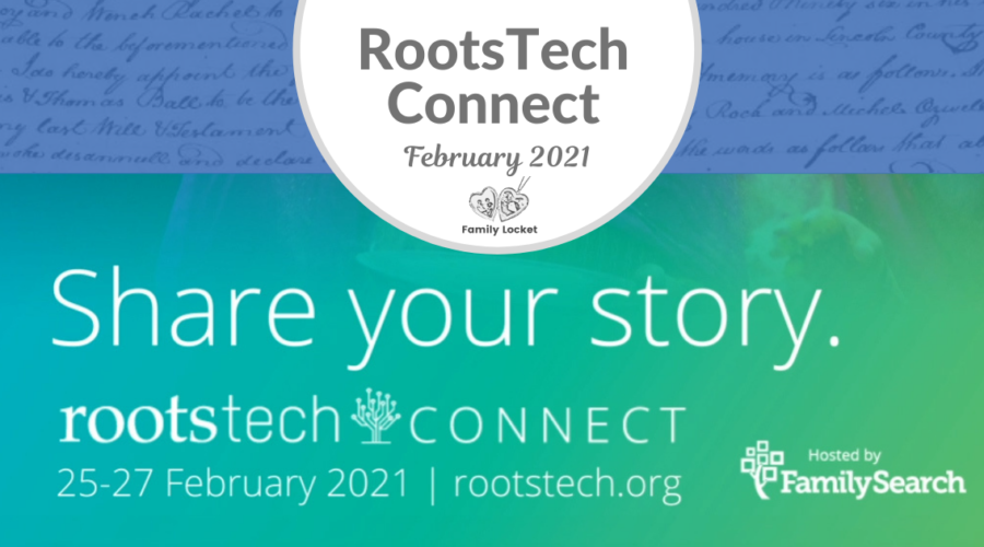 RootsTechConnect 2021: February 24 – 27