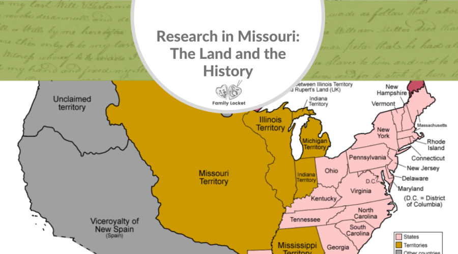 Research in Missouri: The Land and the History