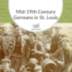 Mid-19th Century Germans in St. Louis