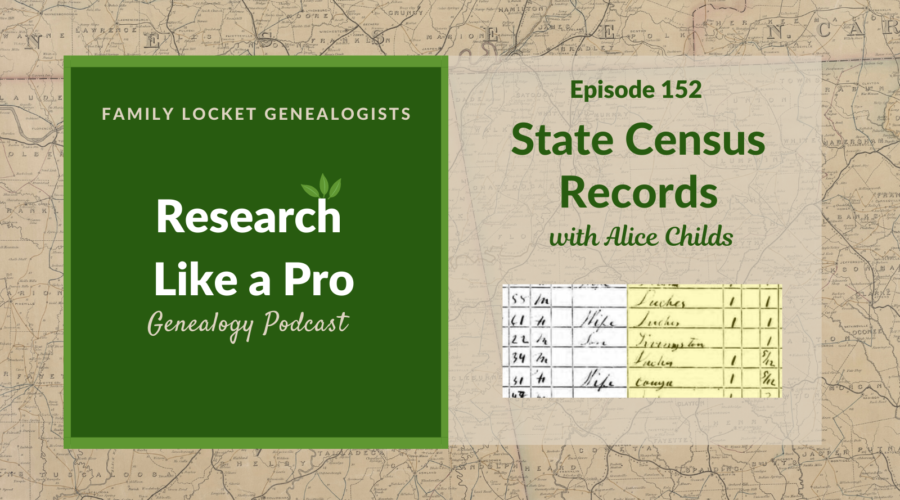 RLP 152: State Census Records with Alice Childs