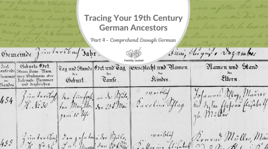 Part 4: Tracing Your 19th Century German Ancestors: Comprehend Enough German