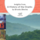 """Insights from """"A History of the Ozarks"""" by Brooks Blevins"""
