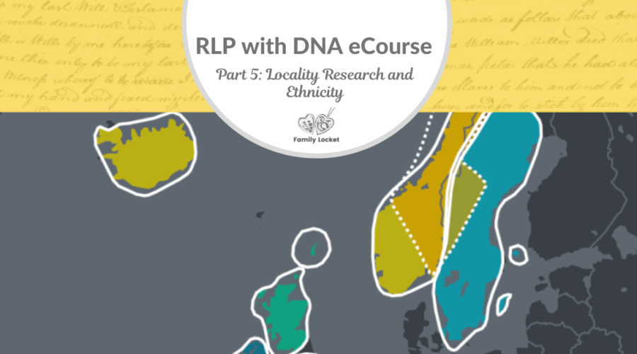 RLP DNA e-course Part 5: Locality Research and Ethnicity