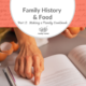 Family History and Food Part 2: Making a Family Cookbook