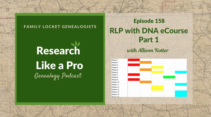 RLP 158: RLP with DNA eCourse Part 1