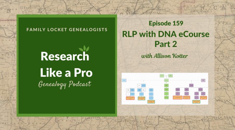 RLP 159: RLP with DNA eCourse Part 2