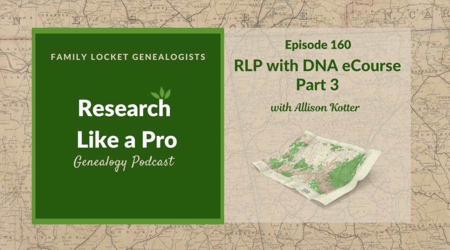 RLP 160: RLP with DNA eCourse Part 3