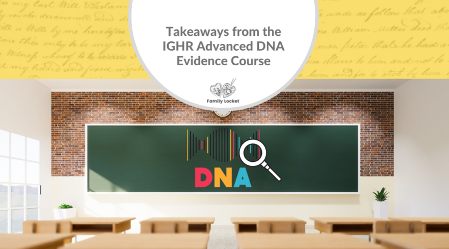 Takeaways from the IGHR Advanced DNA Evidence Course